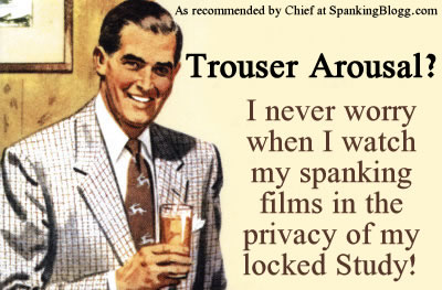 Don't let trouser arousal ruin your viewing comfort!