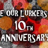 Love our Lurkers Day 10th Anniversary