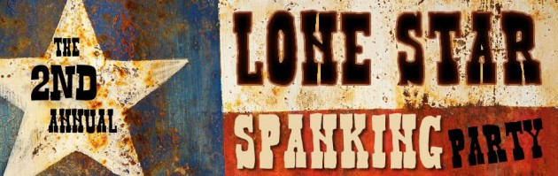 lonestar spanking party