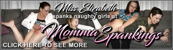 miss elizabeth at momma spankings