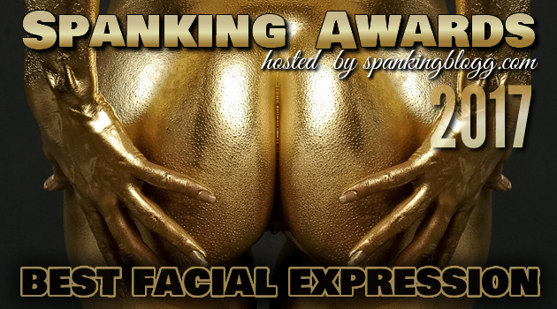 Spanking Awards – Best Facial Expression 2017